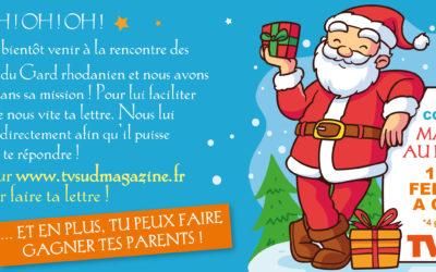 Envois ta lettre au Père Noël avec TV Sud Magazine !