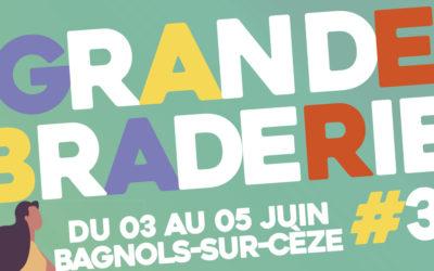 Du 3 au 5 juin c'est la Grande Braderie à Bagnols-sur-Cèze !